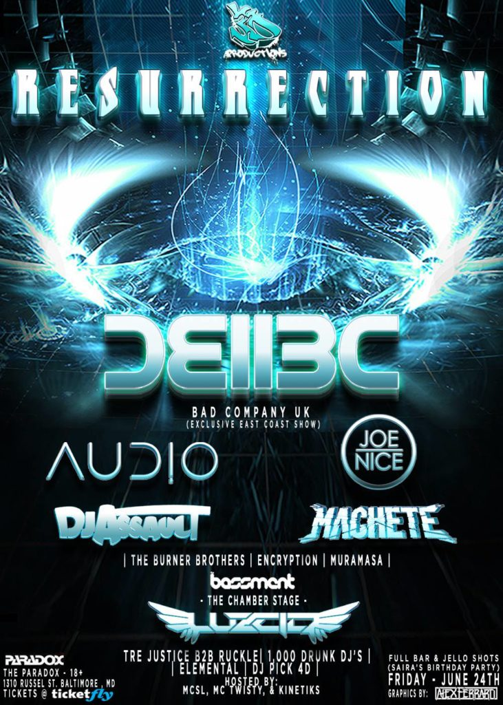 Resurrection @ The Paradox! Feat. Bad Company UK, Audio, Joe Nice + more – 6/24/16!