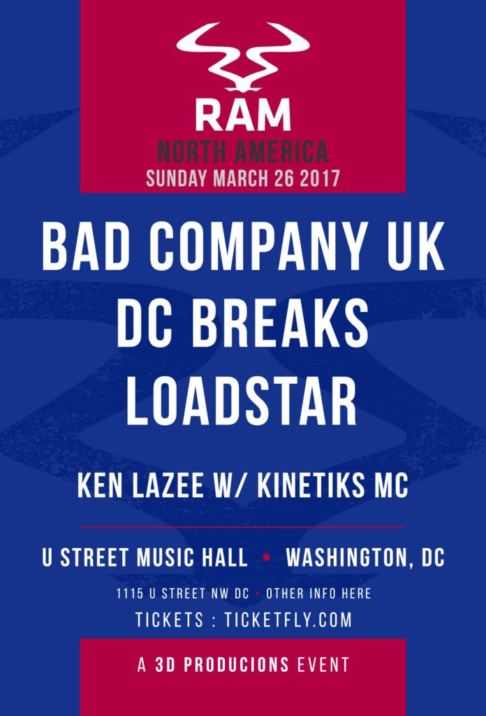 RAM Records Tour 2017 feat. BAD COMPANY UK, Loadstar, & DC Breaks @ U Street Music Hall!! [03.26.17]