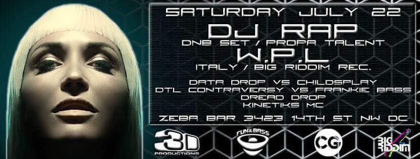DJ Rap Presented by 3D and Fun & Bass! [Sat. 07.22.17]