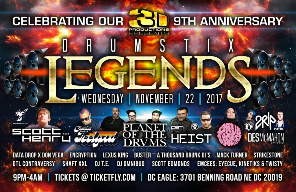 3D Presents: Drumstix Legends @ DC Eagle! [11.22.17]