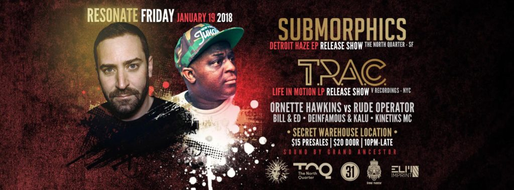 Resonate presents: Submorphics & T.R.A.C – [01.19.18]